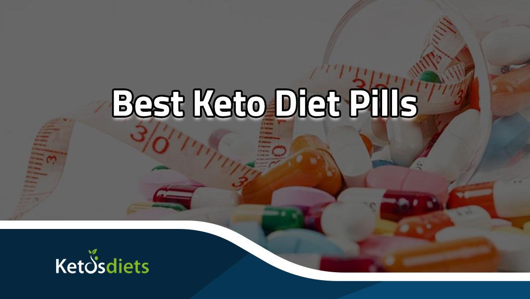 Best Keto Diet Pills for weight loss