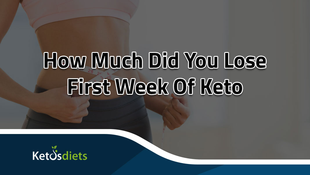 keto weight loss first week